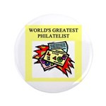 "philatelist gifts t-shirts 3.5"" Button (100 p"