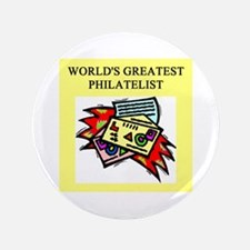 "philatelist gifts t-shirts 3.5"" Button (100 p"
