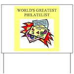 philatelist gifts t-shirts Yard Sign