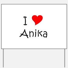 Anika Yard Sign