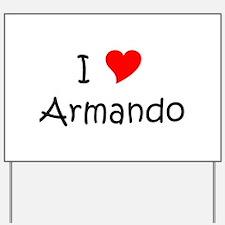 Funny Armando Yard Sign