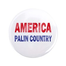 "AMERICA - PALIN COUNTRY 3.5"" Button"