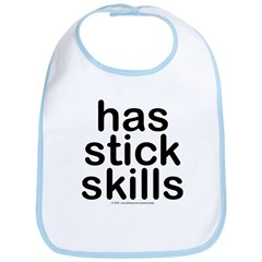Has stick skills. Bib