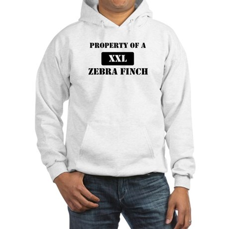 Property of a Zebra Finch Hooded Sweatshirt