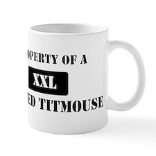 Property of a Tufted Titmouse Mug