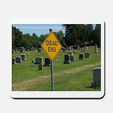 Dead End - Mousepad