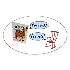 YOU ROCK! YOU RULE! Oval Decal
