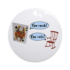 YOU ROCK! YOU RULE! Ornament (Round)