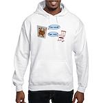 YOU ROCK! YOU RULE! Hooded Sweatshirt