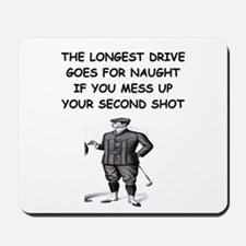 golf humor gifts and t-shirts Mousepad