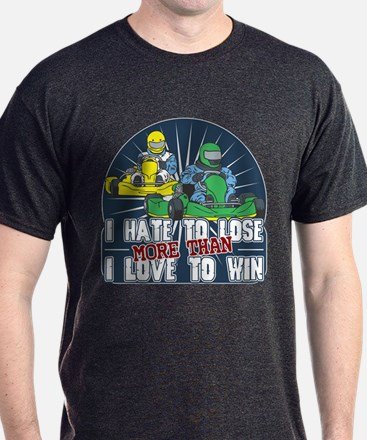 Hate to Lose Go Kart T-Shirt