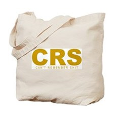 """""""Can't Remember Shit"""" Tote Bag"""