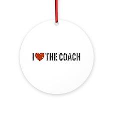 I Love The Coach Ornament (Round)