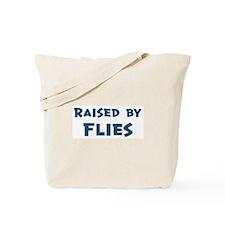 Raised by Flies Tote Bag