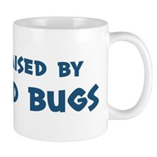 Raised by Bed Bugs Mug