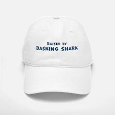 Raised by Basking Shark Baseball Baseball Cap