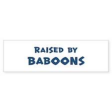 Raised by Baboons Bumper Bumper Sticker