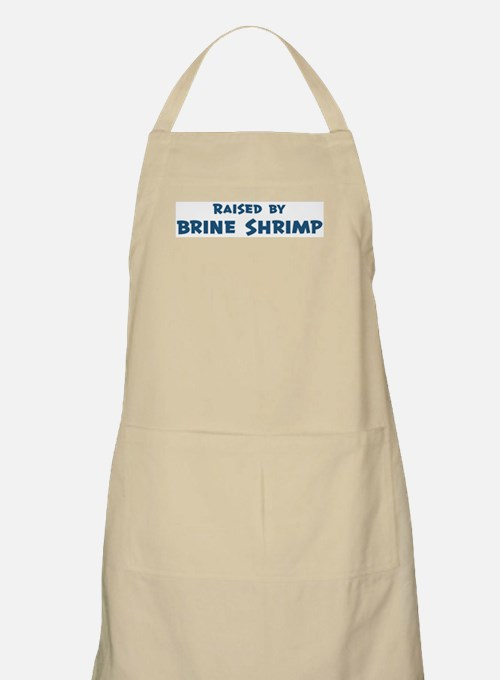 Raised by Brine Shrimp BBQ Apron