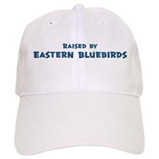 Raised by Eastern Bluebirds Baseball Cap