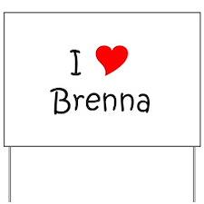 Unique Brenna Yard Sign