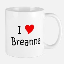 Cute Breanna Mug