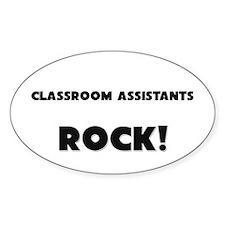 Classroom Assistants ROCK Oval Sticker