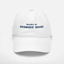 Raised by Kermode Bears Baseball Baseball Cap