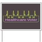 Healthcare Voter Yard Sign