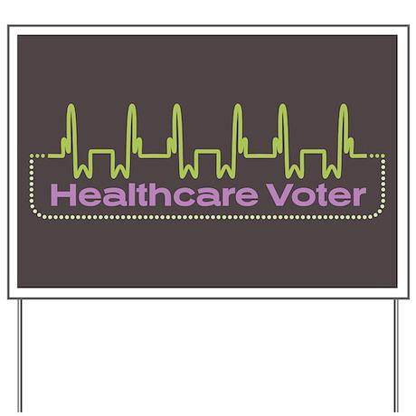 Healthcare Voter Yard Sign