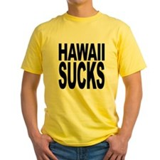 Hawaii Sucks Yellow T-Shirt