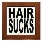 Hair Sucks Framed Tile