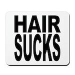 Hair Sucks Mousepad