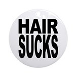 Hair Sucks Ornament (Round)
