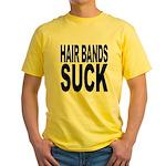 Hair Bands Suck Yellow T-Shirt