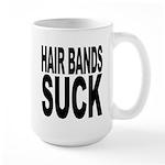 Hair Bands Suck Large Mug