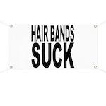 Hair Bands Suck Banner