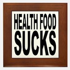 Health Food Sucks Framed Tile