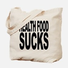 Health Food Sucks Tote Bag