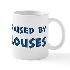 Raised by Louses Mug