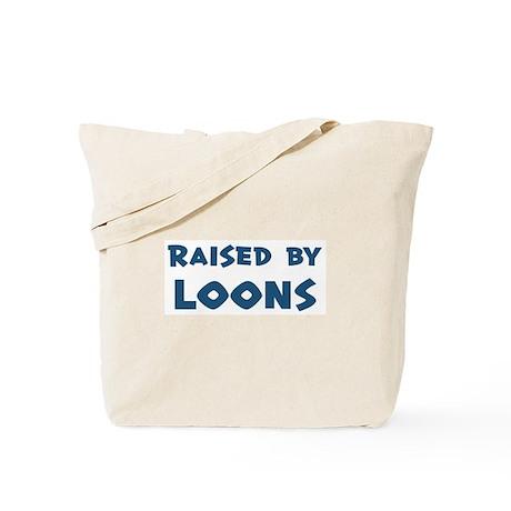 Raised by Loons Tote Bag