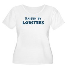 Raised by Lobsters T-Shirt