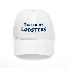 Raised by Lobsters Baseball Cap