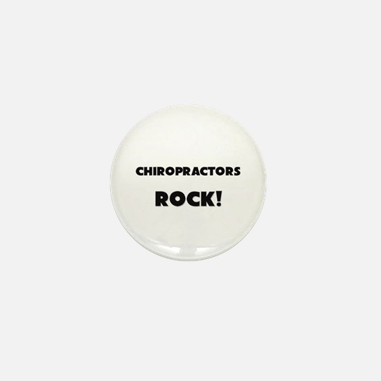 Chiropractors ROCK Mini Button