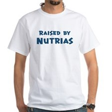 Raised by Nutrias Shirt