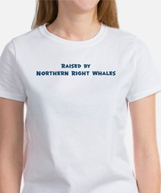Raised by Northern Right Whal Tee