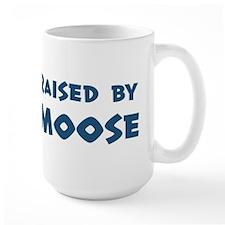 Raised by Moose Mug