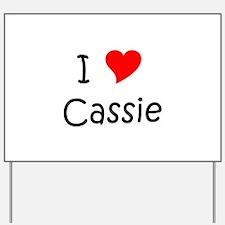 Cute Cassie Yard Sign