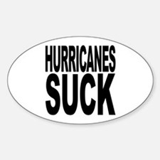 Hurricanes Suck Oval Decal
