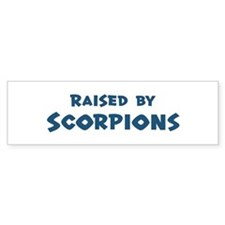 Raised by Scorpions Bumper Bumper Sticker
