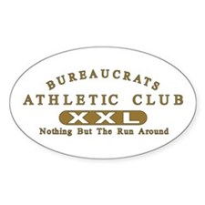 Bureaucrats Club Oval Decal